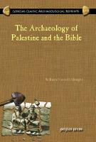 The Archaeology of Palestine and the Bible (Hardback)