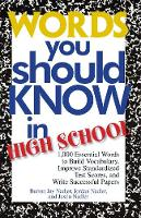 Words You Should Know In High School: 1000 Essential Words To Build Vocabulary, Improve Standardized Test Scores, And Write Successful Papers (Paperback)