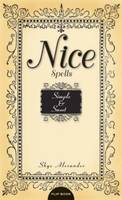 Naughty Spells / Nice Spells: Sexy and Scandalous / Simple and Sweet (Paperback)