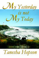 My Yesterday Is Not My Today (Paperback)