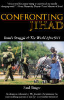 Confronting Jihad: Israel's Struggle & the World after 9/11 (Paperback)