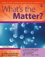 What's the Matter?: A Physical Science Unit for High-Ability Learners in Grades 2-3 (Paperback)