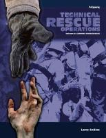 Technical Rescue Operations: Common Emergencies - Technical Rescue Operations (Hardback)