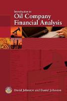 Introduction to Oil Company Financial Analysis (Hardback)