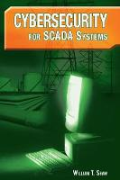 Cybersecurity for SCADA Systems (Hardback)