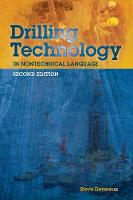 Drilling Technology in Nontechnical Language (Hardback)