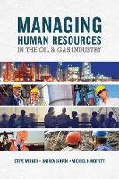 Managing Human Resources In The Oil & Gas Industry (Paperback)