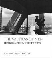 The Sadness of Men (Hardback)