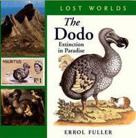 The Dodo: Extinction in Paradise (Hardback)