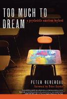 Too Much to Dream: A Psychedelic American Boyhood (Paperback)