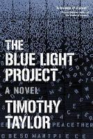 The Blue Light Project: A Novel (Paperback)