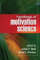 Handbook of Motivation Science (Hardback)