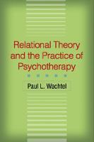 Relational Theory and the Practice of Psychotherapy (Hardback)