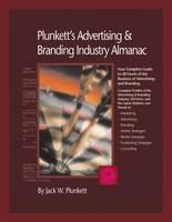 Plunkett's Advertising & Branding Industry Almanac 2010: Advertising & Branding Industry Market Research, Statistics, Trends & Leading Companies - Plunkett's Industry Almanacs (Paperback)