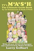 TV's M*A*S*H: The Ultimate Guide Book (Paperback)