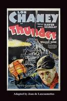 Thunder - Starring Lon Chaney (Paperback)