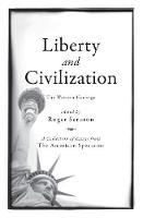 Liberty and Civilization: The Western Heritage - Encounter Broadsides (Hardback)