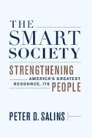 The Smart Society: Strengthening America's Greatest Resource, Its People (Hardback)