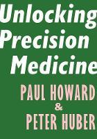 Unlocking Precision Medicine (Paperback)