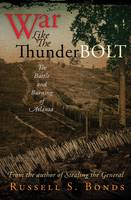 War Like the Thunderbolt: The Battle and Burning of Atlanta (Hardback)