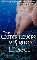 The Water Lovers of Sirilon (Paperback)
