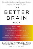 Better Brain Book: The Best Tools for Improving Memory and Sharpness and Preventing Aging of the Brain (Paperback)