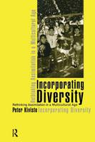 Incorporating Diversity: Rethinking Assimilation in a Multicultural Age (Paperback)