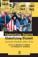 Contesting Empire, Globalizing Dissent: Cultural Studies After 9/11 (Paperback)