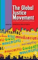 Global Justice Movement: Cross-national and Transnational Perspectives (Hardback)