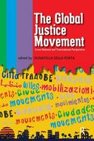 Global Justice Movement: Cross-national and Transnational Perspectives (Paperback)