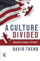 Culture Divided: America's Struggle for Unity (Paperback)
