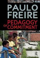 Pedagogy of Commitment - Series in Critical Narrative (Hardback)