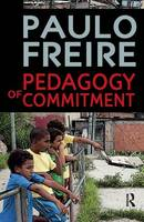 Pedagogy of Commitment - Series in Critical Narrative (Paperback)