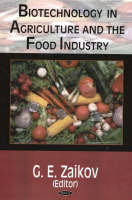 Biotechnology in Agriculture & the Food Industry (Hardback)