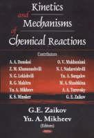 Kinetics & Mechanisms of Chemical Reactions (Hardback)