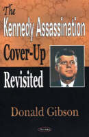 Kennedy Assassination Cover-Up Revisited (Paperback)