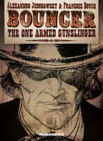 Bouncer: The One Armed Gunslinger (Hardback)