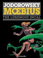 Incal, The: 2: The Luminous Incal (Hardback)