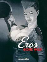 Eros Gone Wild (Hardback)