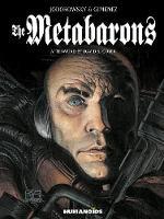 The Metabarons: Humanoids 40th Anniversary Edition (Hardback)