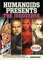 Humanoids Presents: The Jodoverse (Paperback)