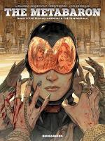 The Metabaron: Book 2, The Techno-cardinal & The Transhuman (Hardback)
