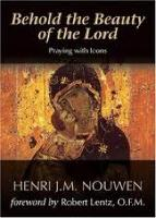 Behold the Beauty of the Lord: Praying with Icons (Paperback)