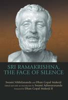 Sri Ramakrishna, the Face of Silence (Hardback)