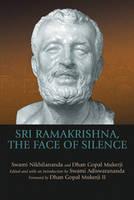 Sri Ramakrishna, the Face of Silence (Paperback)