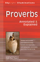 Proverbs: Annotated & Explained - Skylight Illuminations (Paperback)