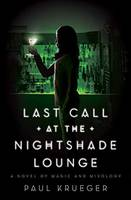 Last Call at the Nightshade Lounge: A Novel (Paperback)