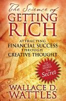 The Science of Getting Rich: Attracting Financial Success Through Creative Thought (Paperback)