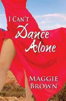 I Can't Dance Alone (Paperback)