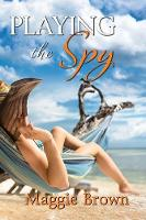 Playing the Spy (Paperback)